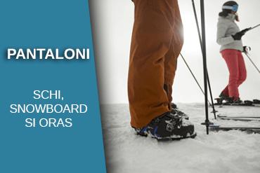 pantaloni pentru schi, ski si snowboard / WINTERMAG.RO